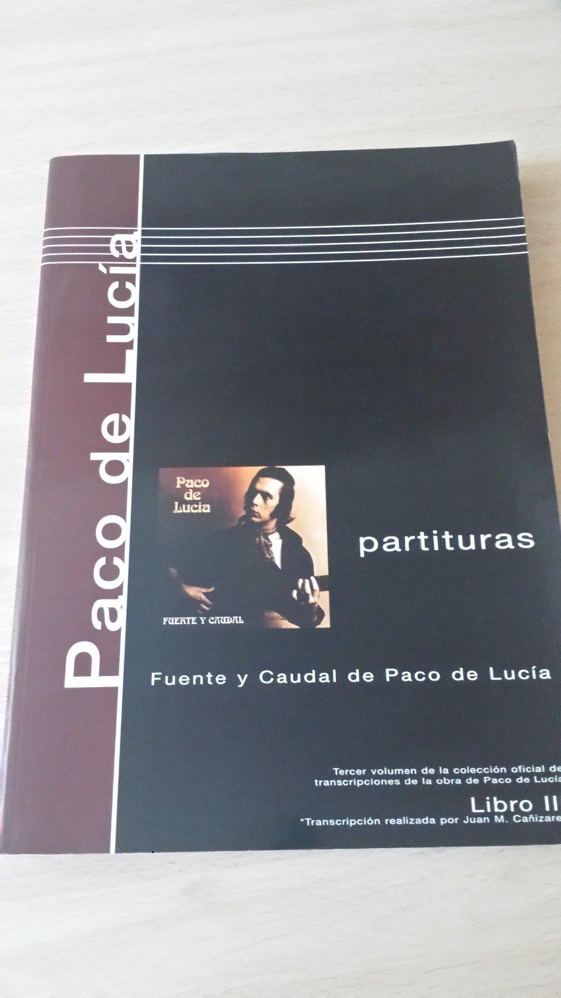 PACO DE LUCIA - Antologia 3º: Fuente y Caudal para Guitarra Tab ...