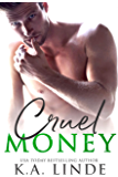 Cruel Money (English Edition)