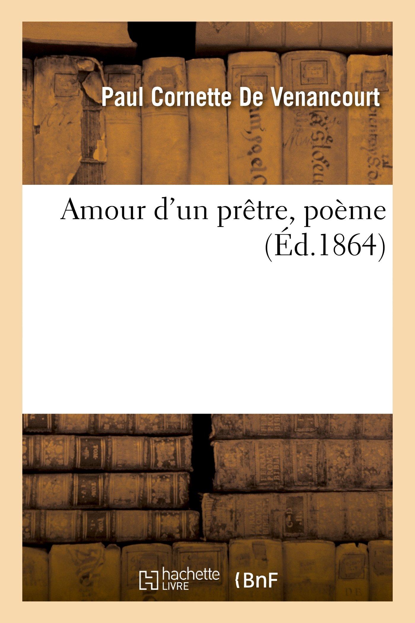 Download Amour d'un prêtre, poème (Litterature) (French Edition) pdf