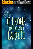 Il Leone mette sotto l'Ariete: Segni d'Amore 1.5