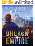 Renegades (Broken Empire Book 2)