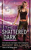 The Shattered Dark (A Shadow Reader Novel Book 2)