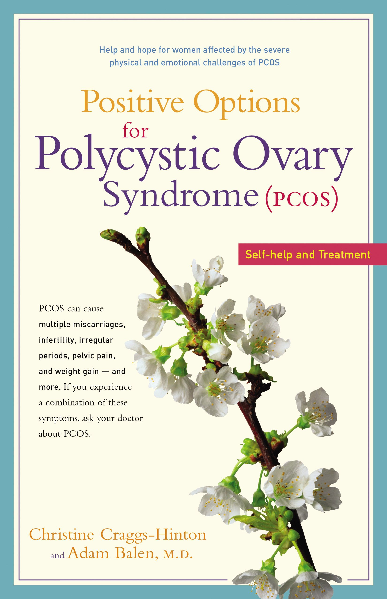 Download Positive Options for Polycystic Ovary Syndrome (PCOS): Self-Help and Treatment (Positive Options for Health) pdf