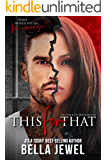 This for That (The Edge Of Retaliation Book 1)