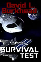 Survival Test (FutureTech Industries) Kindle Edition