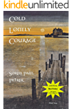 Cold Lonely Courage (Madeleine toche Series Book 2)