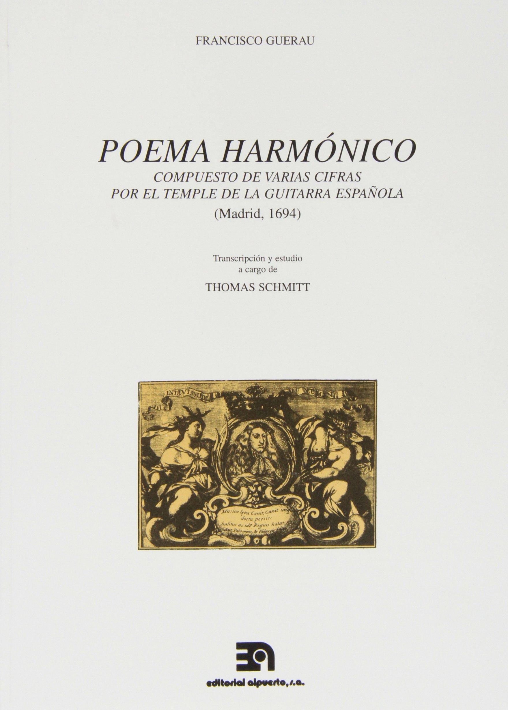 Poema Harmónico: Compuesto de varias cifras por el temple de la ...