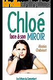Chloé face à son miroir (French Edition)