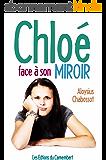 Chloé face à son miroir