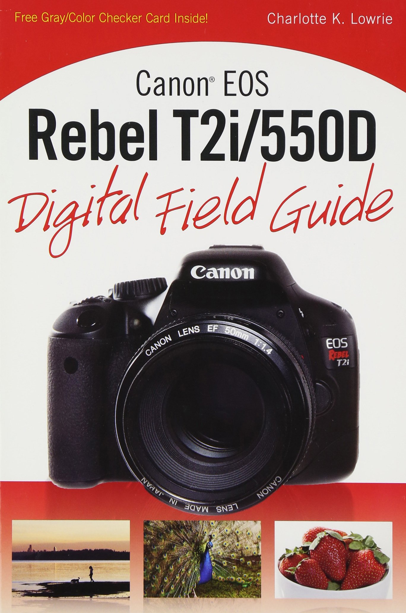 Canon EOS Rebel T2i/550D Digital Field Guide: Amazon.es: Lowrie ...