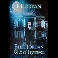 Ellie Jordan, Ghost Trapper (English Edition)