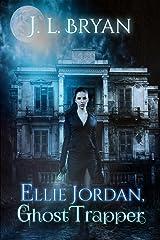 Ellie Jordan, Ghost Trapper Kindle Edition