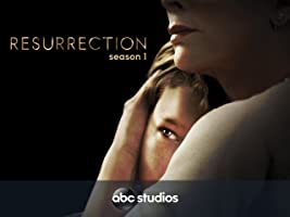 Resurrection Season 1