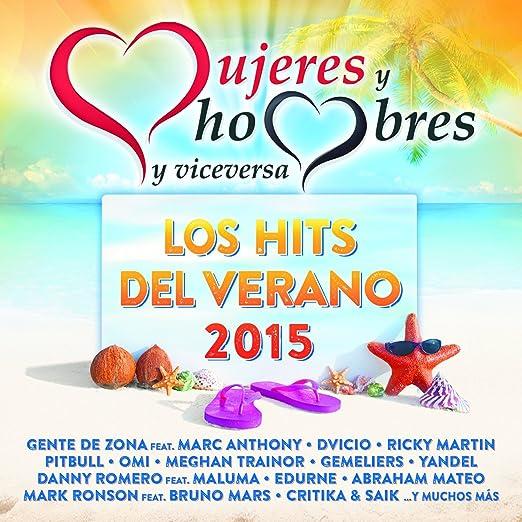 Mujeres Y Hombres Y Viceversa: Los Hits Del Verano 2015 ...