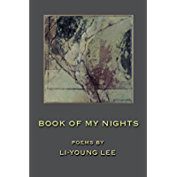Book of My Nights (American Poets Continuum)