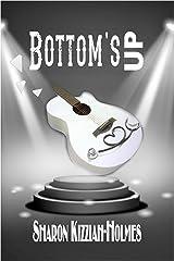 Bottom's Up Kindle Edition