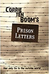 Corrie ten Boom's Prison Letters Kindle Edition