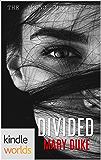 Vampire Girl: DIVIDED (Kindle Worlds Novella) (The Among Us Series Book 1)