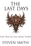 The Last Days (The Tree of Life Book 3)