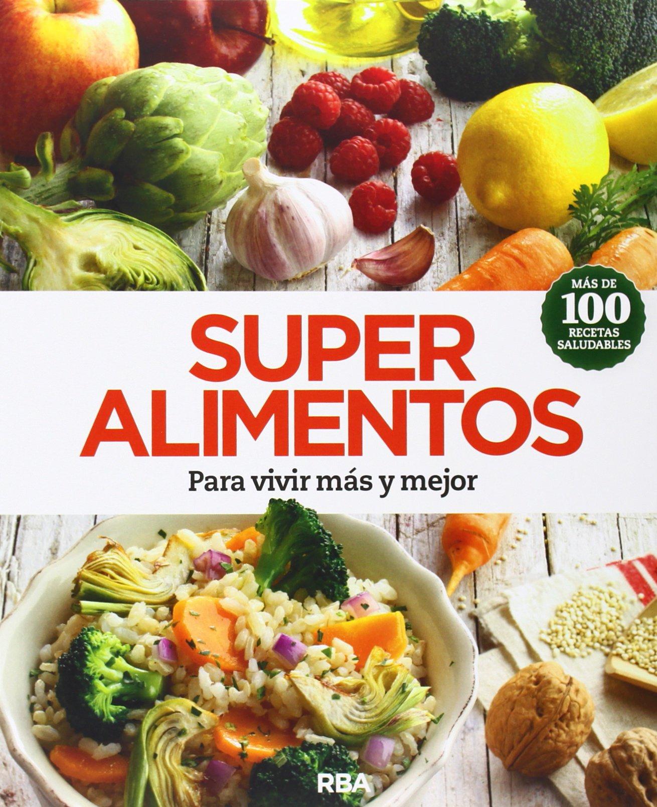 Read Online Super alimentos: para vivir más y mejor PDF