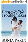 Her Irresistible Troublemaker (A Town Named Eden Book 3)