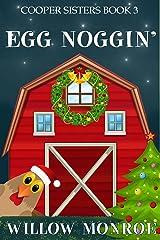 Egg Noggin' (Cooper Sisters Cozy Mystery Book 3) Kindle Edition