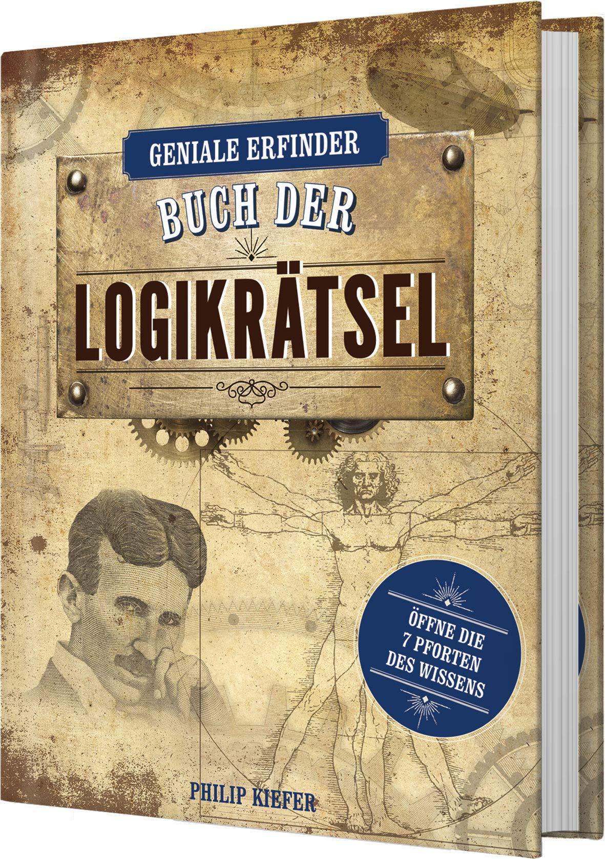 Geniale Erfinder  Buch Der Logikrätsel  Öffne Die 7 Pforten Des Wissens