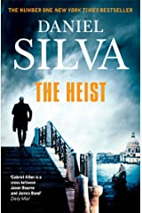 The Heist: An addictive and explosive thriller from a New York Times bestselling author (Gabriel Allon Book 14) Kindle Edition