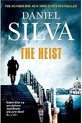 The Heist (Gabriel Allon Book 14) Kindle Edition