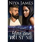 You Can Trust Me: BWWM Bad Boy Second Chance Romance (Love Over Money Book 1)