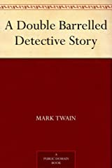 A Double Barrelled Detective Story Kindle Edition