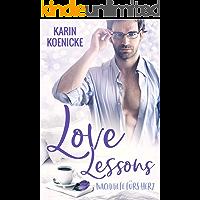 Love Lessons - Nachhilfe fürs Herz (German Edition)