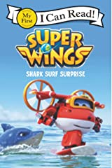 Super Wings: Shark Surf Surprise (My First I Can Read) Kindle Edition