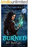 Burned by Magic (The Baine Chronicles Book 1)