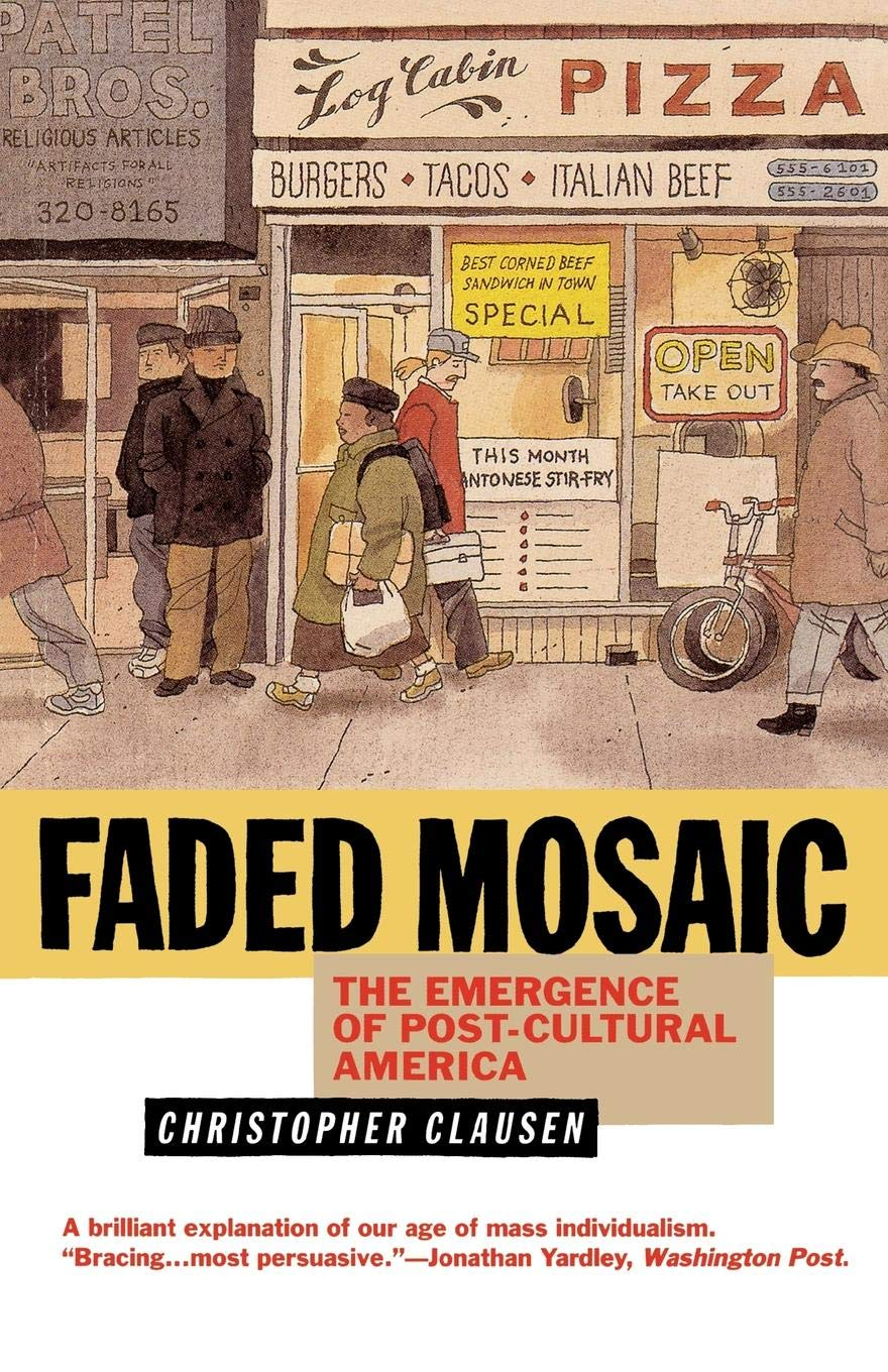 Download Faded Mosaic: The Emergence of Post-Cultural America pdf