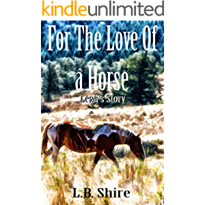 For The Love Of a Horse: Lena's Story