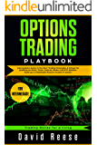 Options Trading Playbook: Intermediate Guide to the Best Trading Strategies & Setups for profiting on Stock, Forex, Futures, Binary and ETF Options. Build ... in weeks! (trading Online for a Living)