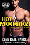 HOT Addiction (Hostile Operations Team - Book 10) (English Edition)