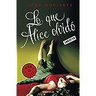 Lo que Alice olvidó (Spanish Edition)