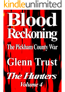 Amazon sanctioned murder the term limits conspiracy the blood reckoning the pickham county war the hunters book 4 fandeluxe PDF