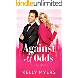 Against All Odds: An Office Romance Romantic Comedy (Searching for Love Book 4)