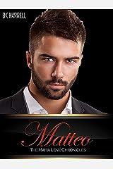 Matteo (The Mafia Family Love Chronicles Book 2) Kindle Edition