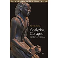 Analyzing Collapse: The Rise and Fall of the Old Kingdom