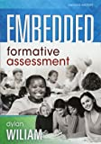 Embedded Formative Assessment (Strategies for Classroom Formative Assessment That Drives Student Engagement and Learning)