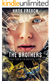 The Brothers: (Dystopian Romance) (The Breeders Series Book 4)