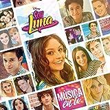 Soy Luna - Música en Ti