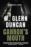 Cannon's Mouth: A Rafferty P.I. Mystery (Rafferty : Hardboiled P.I. Book 5)