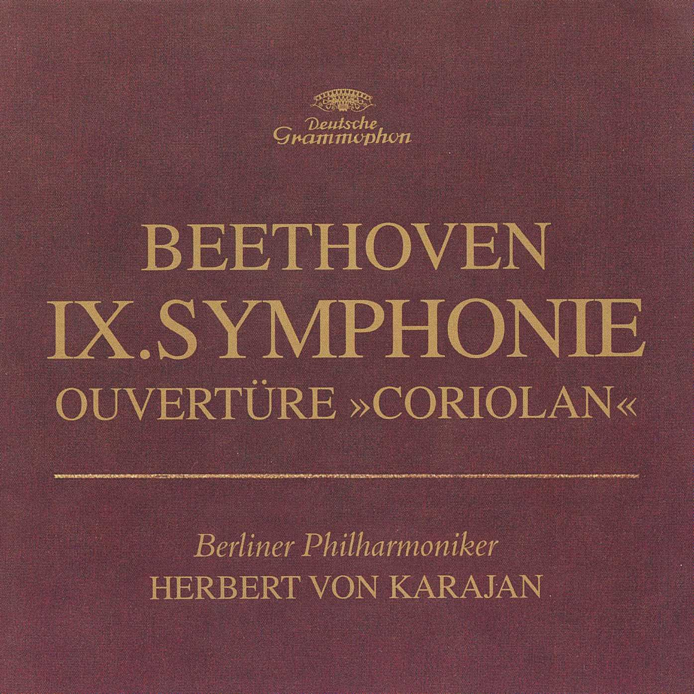Beethoven: Symphony No. 9 / Coriolan Overture