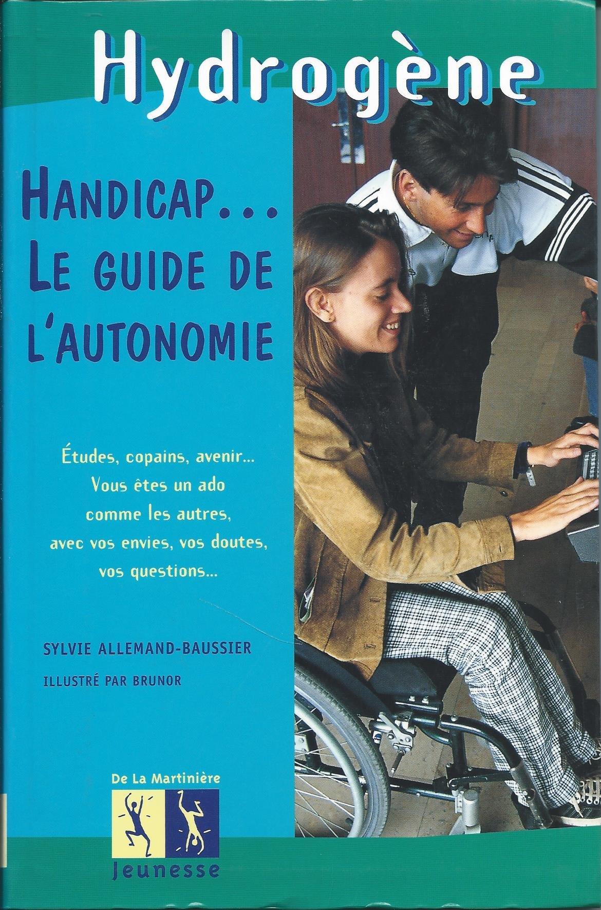 Handicap Le Guide De L Autonomie Amazon Fr Sylvie
