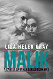 Malik (Carter Brother series Book 1) (English Edition)